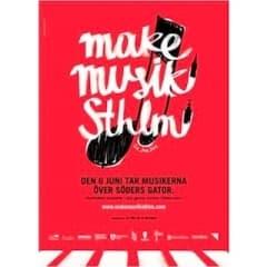 Make Musik Sthlm intar Stockholms gator