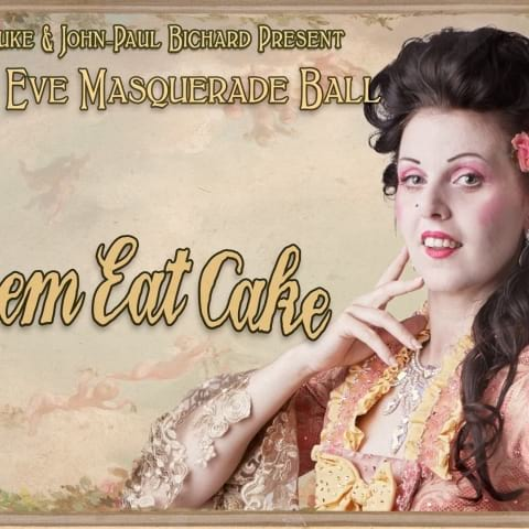NYE Masquerade Ball - Fräulein Frauke Presents Let Them Eat Cake