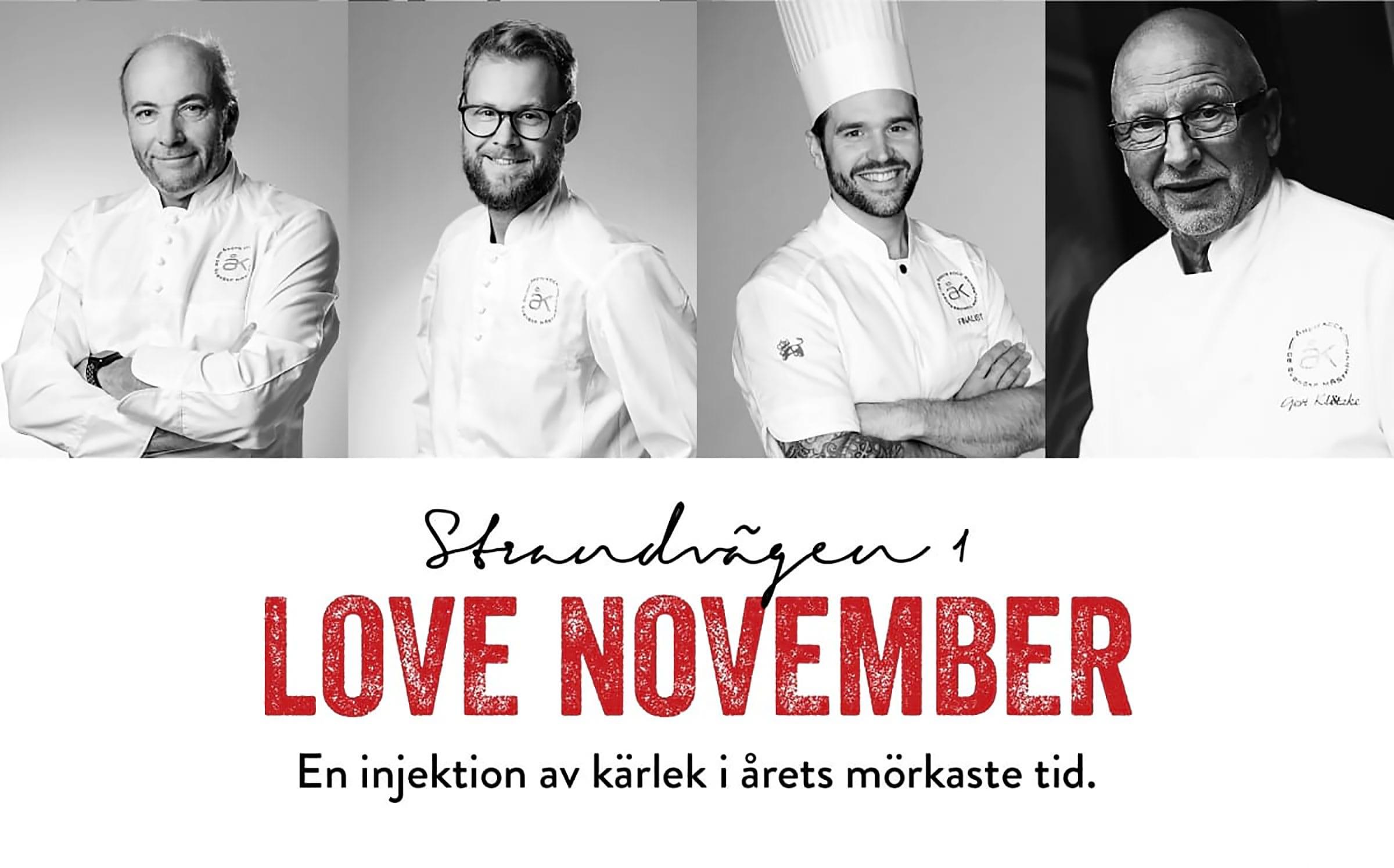 Strandvägen 1 och Årets Kock i samarbete för Love November