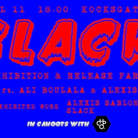 SLACK Exhibition & Release Party!