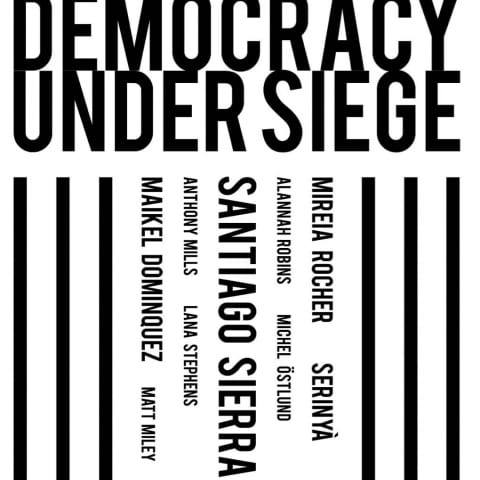 Vernissage: Democracy under siege