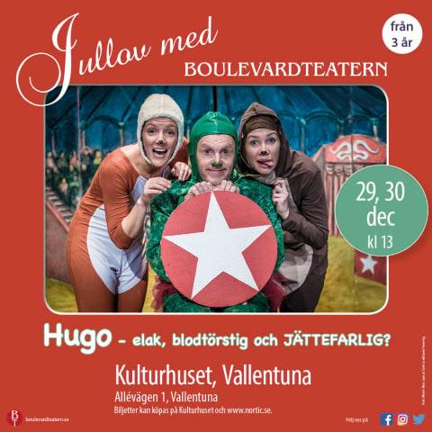 Teater: Hugo - elak, blodtörstig och... Jättefarlig?