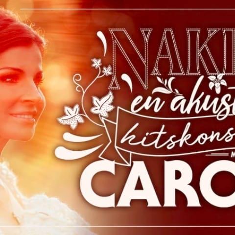 Carola gör akustisk hitsturné i sommar