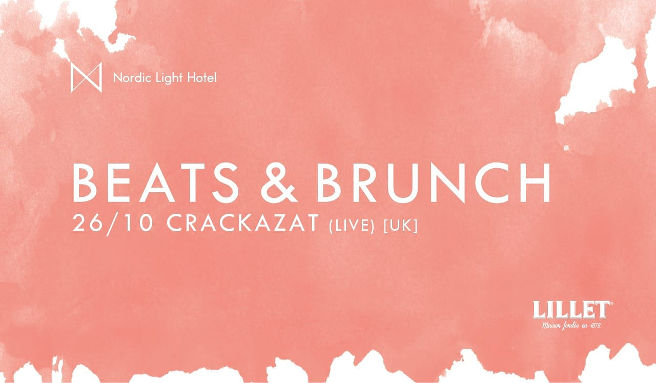 Beats & Brunch ft. Crackazat på Nordic Light Hotel