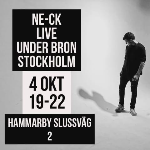 NE-CK Live at Under Bron (with Special Guest)