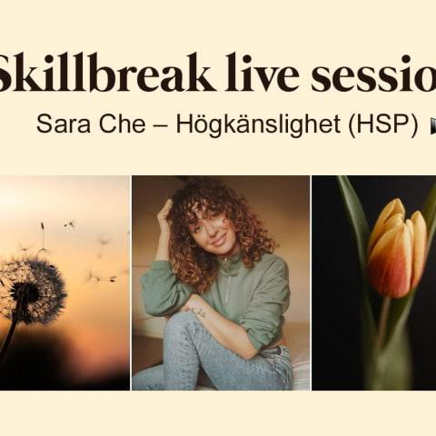 Skillbreak Live Session: Högkänslighet (HSP)