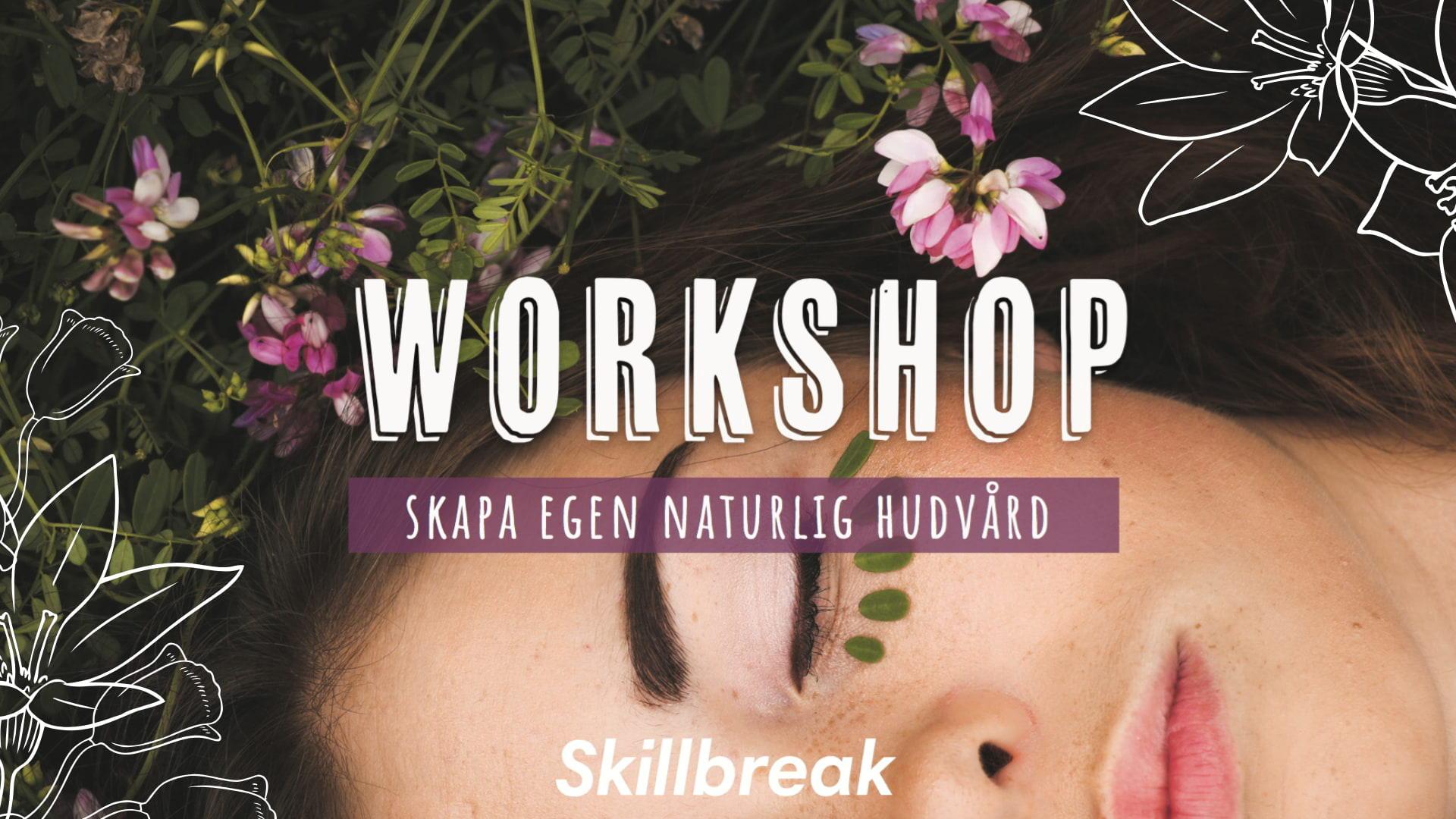 Workshop – skapa egen naturlig hudvård