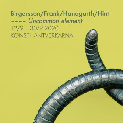 """""""Uncommon element"""" på Konsthantverkarna"""