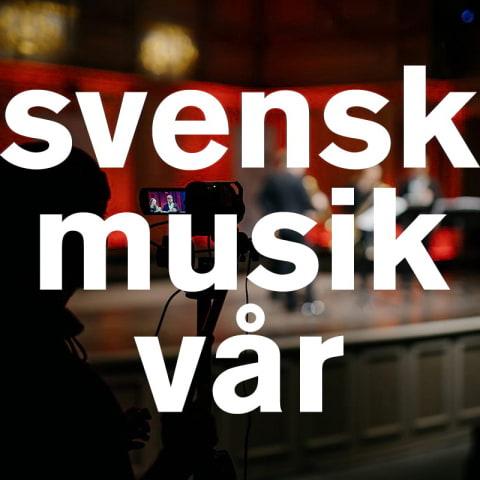 Svensk Musikvår 2021