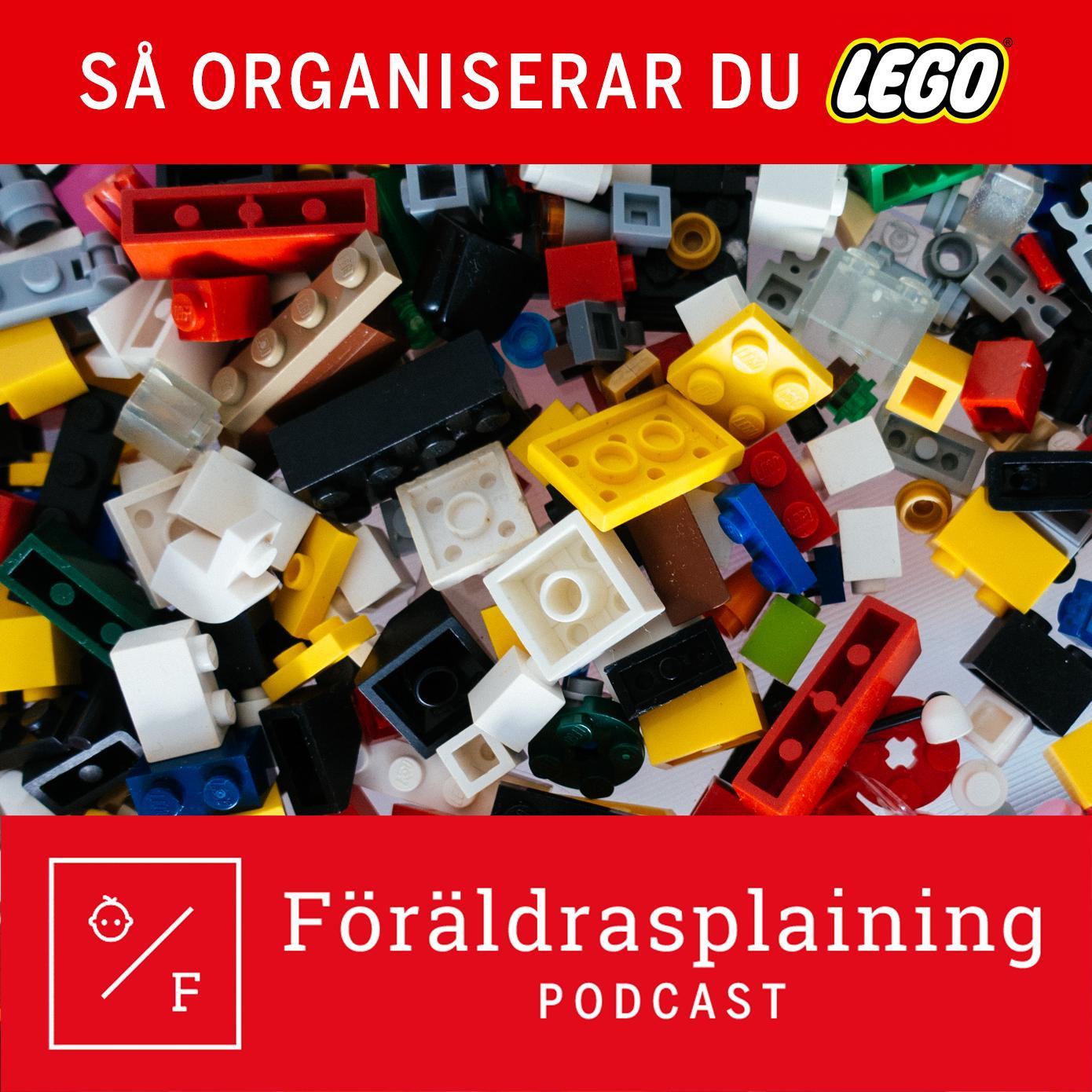 Så organiserar du Lego