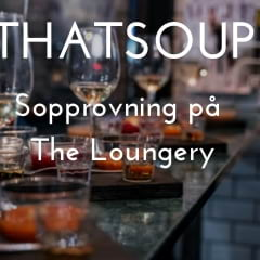 Thatsup-event: Sopprovning på The Loungery